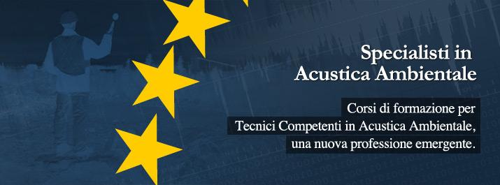 Nuovo Corso di formazione per Tecnici in Acustica Ambientale 2017-18